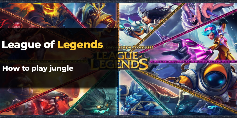 How To Play Jungle And Win Games Ultimate Guide To Carry Mmo Auctions