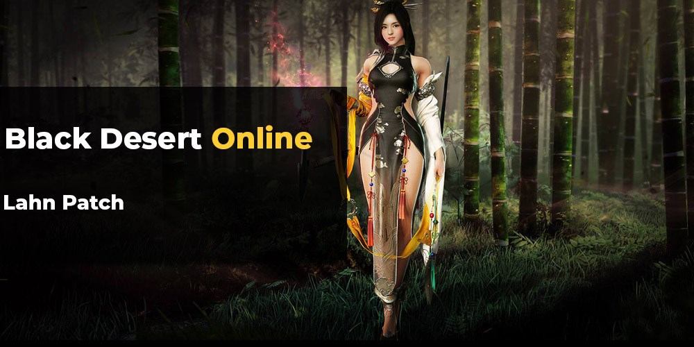Black Desert Online: Lahn joins the fray
