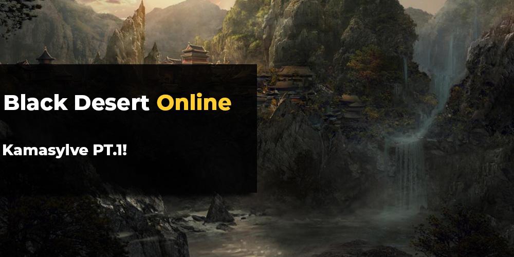 Black Desert Online Kamasylve