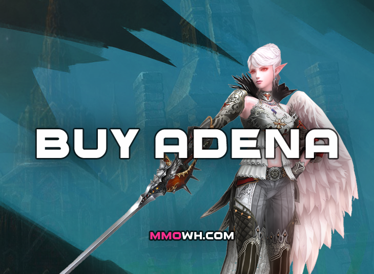 WTB ADENA  NAIA / CHRONOS   SERVER - TOP PRICE - FAST PAYMENT - MMOWH - CONTACT US  NOW !