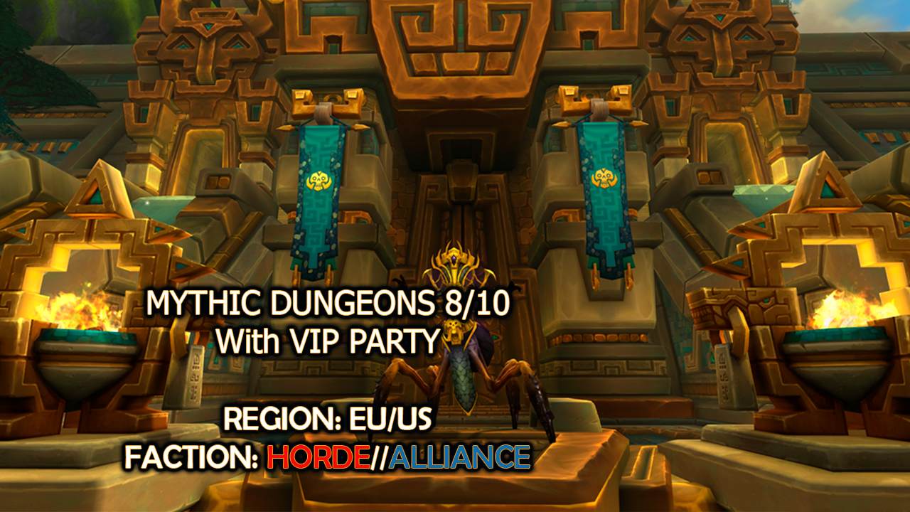BFA Mythic Dungeon 8/10 with VIP Party