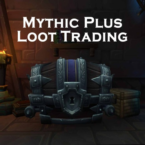 Mythic+ 10 Dungeon LOOT TRADING | 380 iLvl Loot Weekly Chest | Mythic Plus Run WoW Boost | ARMADA
