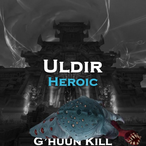 G'huun Kill | Uldir Heroic | 370 iLvl Loot from Ghuun | SELFPLAY | Raid Run WoW Boost | ARMADA