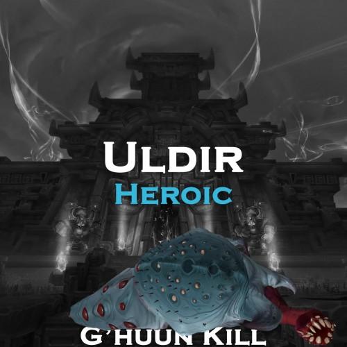 G'huun Kill | Uldir Heroic | 370 iLvl Loot | SELFPLAY | Raid Run WoW Boost | ARMADA