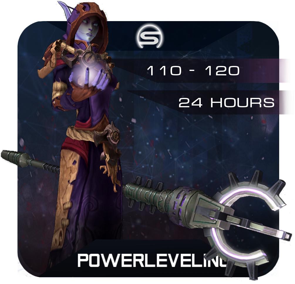 Powerleveling 110-120 / 24 Hours